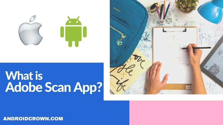 What is Adobe Scan app? 1