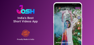 Josh – Made in India | Short Video App Review 1